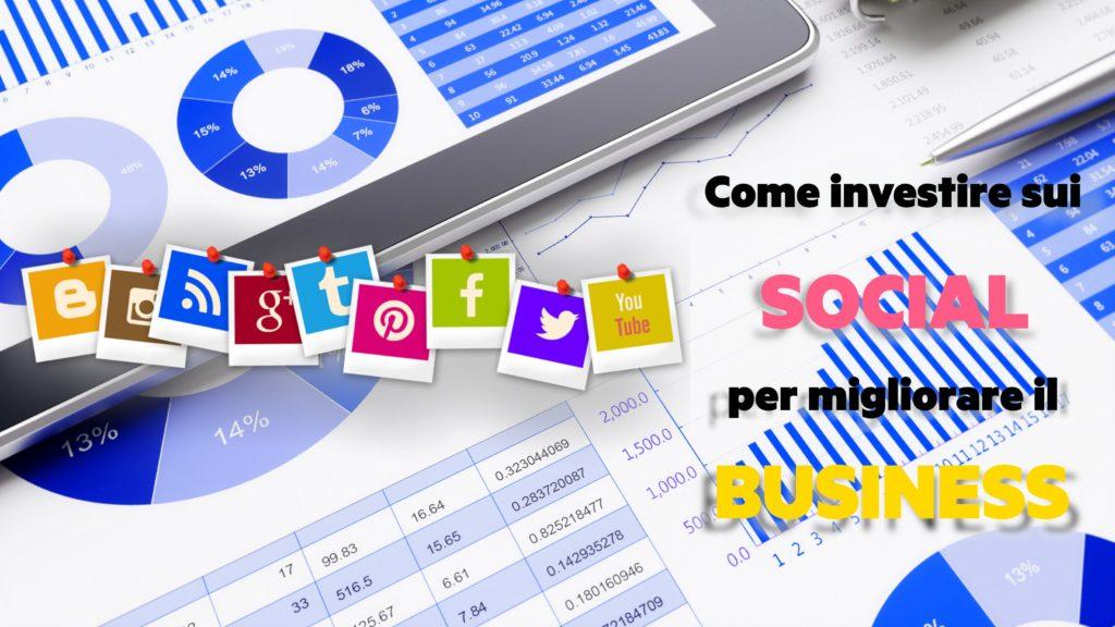 come_investire_sui_social_per_migliorare_il_business