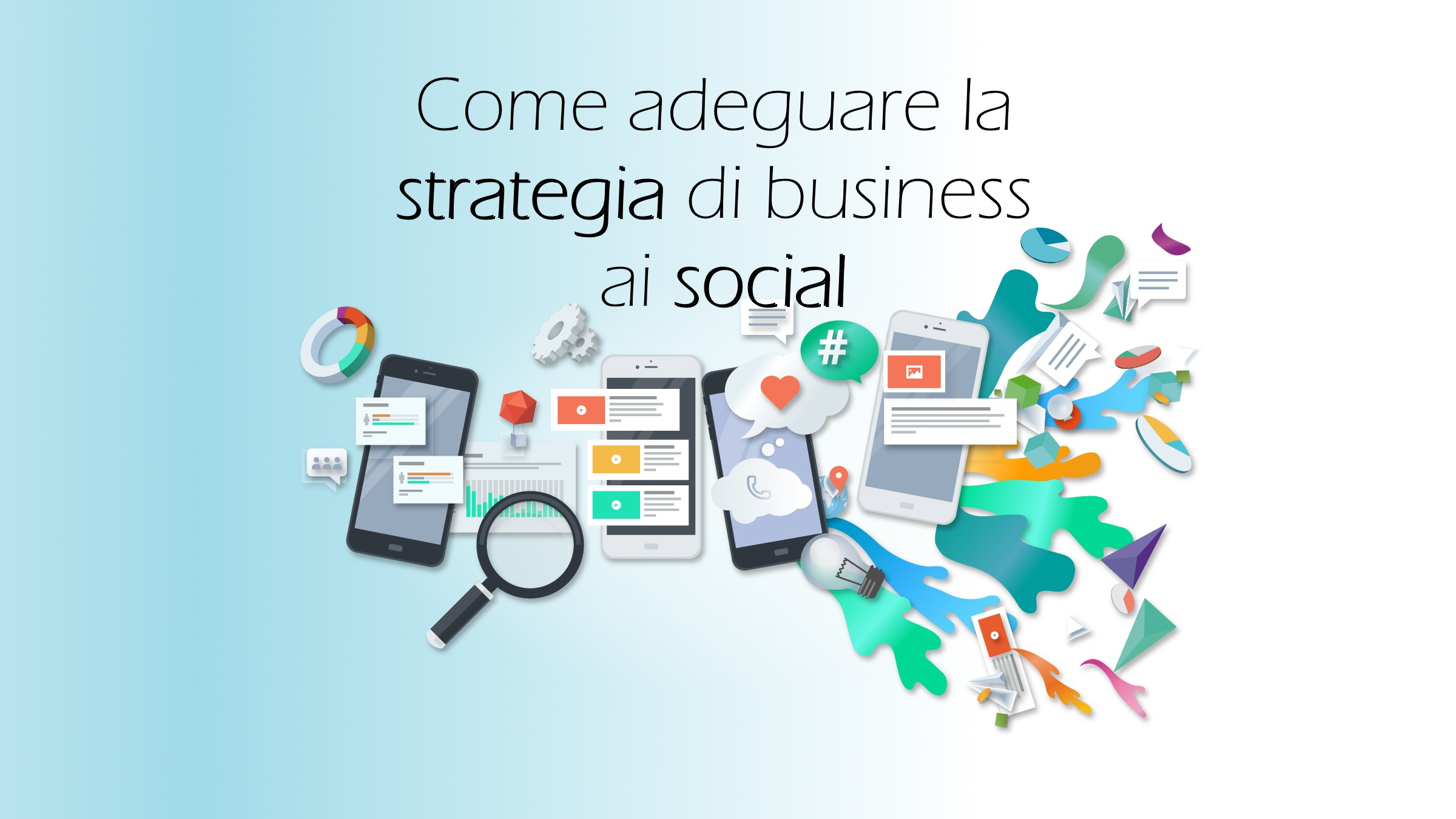 come adeguare la strategia di business ai social