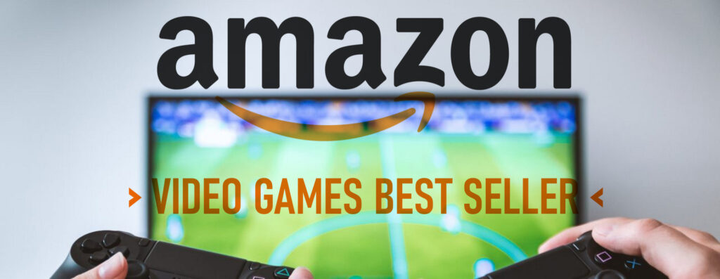 AMAZON - VIDEO GAMES BEST SELLER
